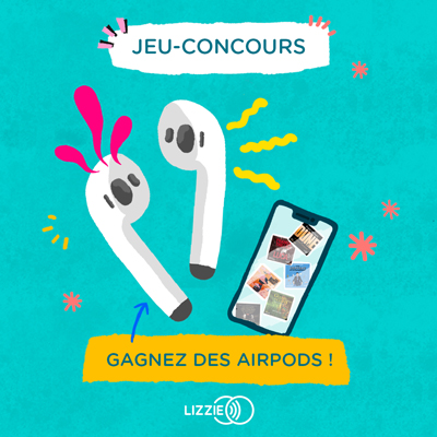 Lizzie Jeux concours Airpods